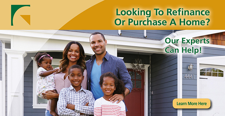 looking to refinance or purchase a home